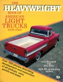 The Heavyweight Book of American Light Trucks 1939-1966