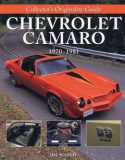 Chevrolet Camaro 1970-1981: Collector´s Originality Guide