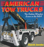 American Tow Trucks: The Custom Wrecker Scene in the U.S.A. (SLEVA)