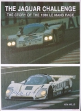 Jaguar Challenge: The Story of the 1986 Le Mans Race
