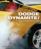Dodge Dynamite! 50 Years of Dodge Muscle Cars