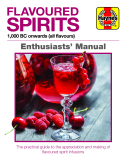 Flavoured Spirits Enthusiasts' Manual (Hardback)