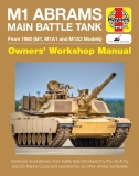 M1 Abrams Main Battle Tank Manual From 1980 (M1, M1A1 and M1A2 Models)