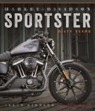 Harley-Davidson Sportster: Sixty Years