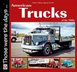 American Trucks of the 1960s (Classic Reprint Series)