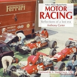 Motor Racing –  Reflections Of A Lost Era