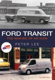 Ford Transit: The Making of an Icon