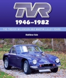 TVR: The Trevor Wilkinson and Martin Lilley Years1946-82