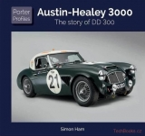 Austin Healey - The Story of DD 300