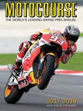 Motocourse Annual 2017-2018: The World's Leading Grand Prix & Superbike Annual