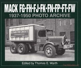 Mack FG, FH, FJ, FN, FP, FT, FW 1937-1950: Photo Archive