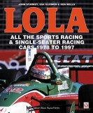 Lola: All the Sports Racing Cars 1978-1997