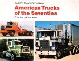 American Trucks of the Seventies
