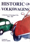 Historic Volkswagens: A Selections of Chrished VWs 1946-1967