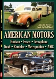American Motors Album including Essex, Terraplane, Nash, Hudson, Rambler, AMC