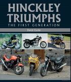 Hinckley Triumphs: The First Generation
