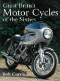 Great British Motorcycles of the Sixties