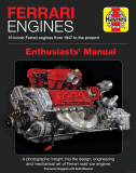 Ferrari Engines Enthusiasts' Manual - 15 iconic Ferrari engines from 1947 to pre