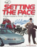 Setting the Pace - Oldsmobile's First 100 Years