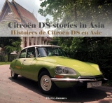 Citroën DS stories in Asia - Histoires de Citroën DS en Asie