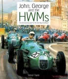 John, George And The HWMS - The First Racing Team To Fly The Flag For Britain