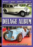 Delage Album - Part Two: Delahaye, Delage, Hotchkiss