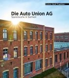 Auto Union AG - Spurensuche in Sachcen