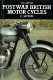 Guide to Postwar British Motor Cycles