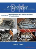 On a Global Mission: The Automobiles of General Motors International - Volume 3