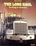 The Long Haul - Trucking in America