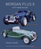 Morgan Plus 8: Fifty Years an Icon Hardcover