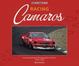 Racing Camaros - An International Photographic History 1966-1984