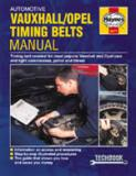 Opel/Vauxhall Timing Belts Manual