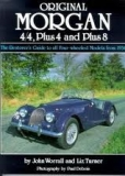 Original Morgan 4/4, Plus 4 and Plus 8, The Restorers Guide to all Four Wheeled