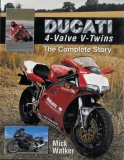 Ducati 4-Valve V-Twins, The Complete story