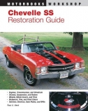 Chevelle SS Restauration Guide: Guide to authenticity for all Chevelle Super Spo