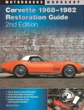 Corvette 1968-1982 Restoration Guide (2nd edition)