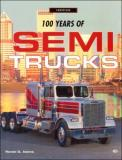 100 Years of Semi Trucks
