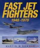 Fast Jet Fighters 1948-1978