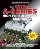 How to Power Tune The BMC/BL/Rover 1275cc A-Series Engines