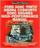 How to Power Tune Ford SOHC 4-cylinder Pinto & Sierra Cosworth DOHC Engines