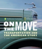 On the Move: Transportation and the American Story (SLEVA)