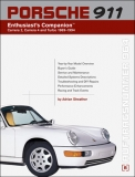Porsche 911 (964): Enthusiasts Companion Carrera 2, Carrera 4 and Turbo (89-94)