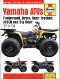 Yamaha ATVs Timberwolf, Bruin, Bear Tracker, 350ER & Big Bear (87-09)
