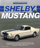 Shelby Mustang: Color History of the Great Carroll Shelby Mustangs, Competition