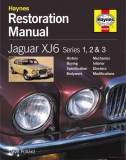 Jaguar XJ6 Restoration Manual (2nd Edition)