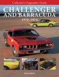 Challenger and Barracuda 1970-1974: Collector´s Originality Guide