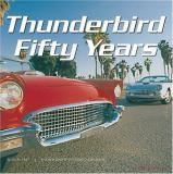 Ford Thunderbird: Fifty Years