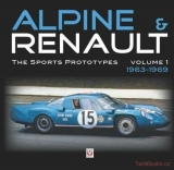 Alpine & Renault – The Sports Prototypes – Volume 1: 1963-1969