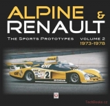 Alpine & Renault – The Sports Prototypes – Volume 2: 1973-1978